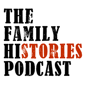 The Family Histories Podcast