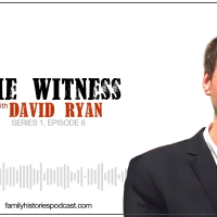 S01EP06: 'The Witness' with David Ryan